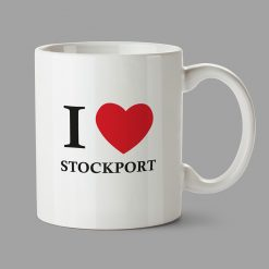 Personalised Mugs - I love Stockport