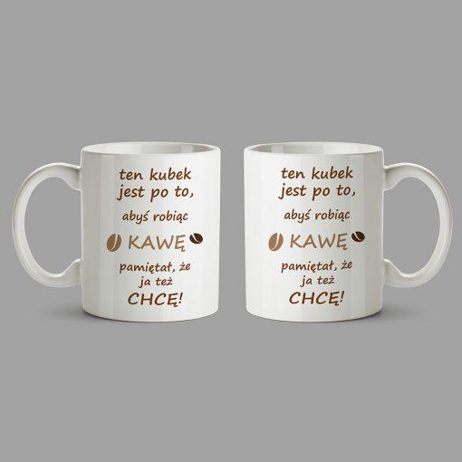 Personalised Mugs - Ten kubekjest po to, abyś robiąc kawę pamiętał, że ja też chcę